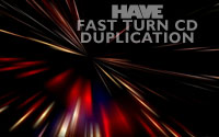 Fast Turn CD Duplication